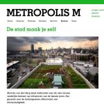 De stad maak je zelf | Metropolis M